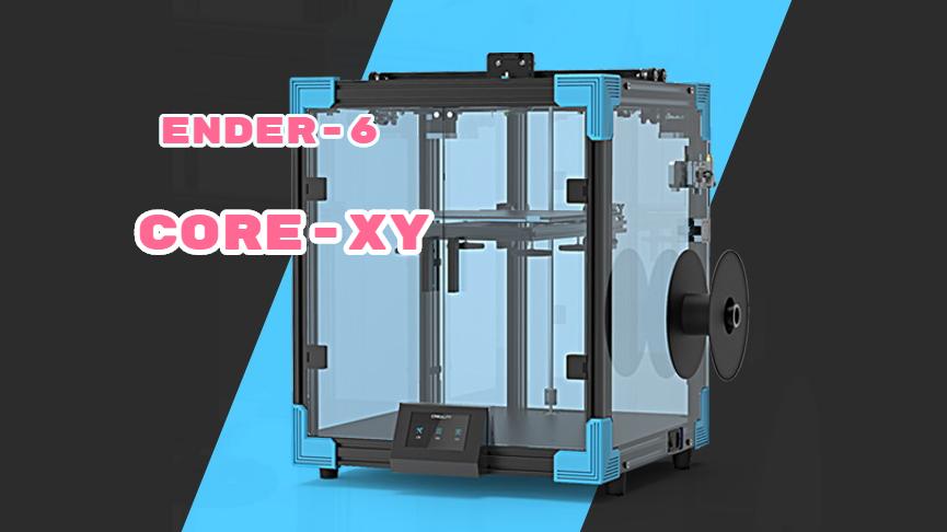 Crealtiy Ender-6 Corexy 3D printer? Ender-5 vs Ender 5 plus vs Ender-6