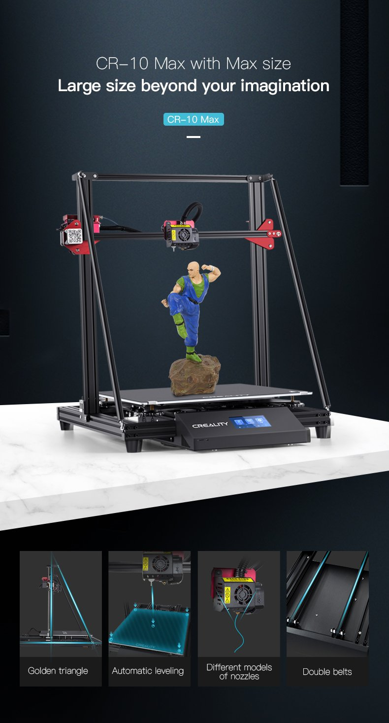 Creality CR 10 Max 3D Printer